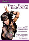 TRIBAL FUSION BELLYDANCE with Sharon Kihara